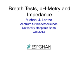 Breath Tests, pH-Metry and Impedance