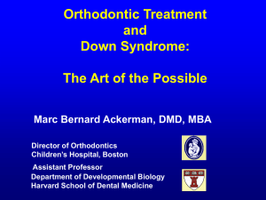 Orthodontic Treatment and Down Syndrome