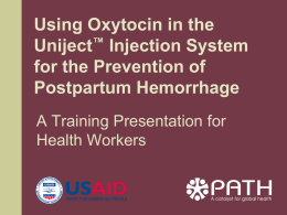 Using oxytocin in Uniject