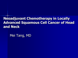 Neo-adjuvant chemotherapy in Squamous cell carcinoma of head