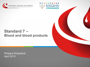 Standard 7 – Blood and Blood products