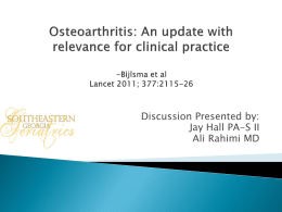 Osteoarthritis: An update with relevance for clinical practice