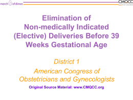 Preventing Elective Deliveries Before 39 Weeks