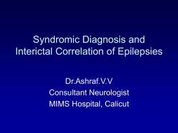 3) VV Ashraf - Syndromic Diagnosis of Epilepsies