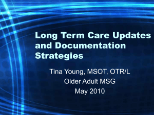 Long Term Care Updates and Documentation Strategies