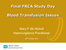 Blood Transfusion Issues - NI School Final FRCA