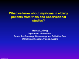 Heinz Ludwig - UK Myeloma Forum