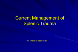 Blunt Splenic Trauma: Increased complexity or progress?