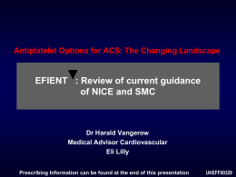 Antiplatelet Options for ACS: The Changing Landscape