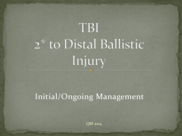 TBI Secondary to Distal Ballistic Injury