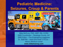 Seizures, Croup & Parents 2013