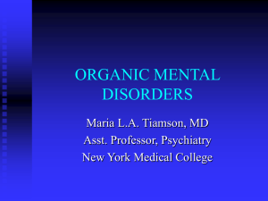 Organic Mental Disorders - New York Medical College