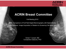 ACRIN PA 4006: Tomosynthesis Trial Update and Discussion