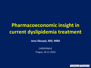 Pharmacoeconomic insight in current dyslipidemia
