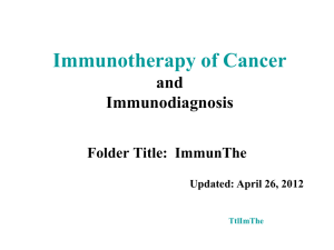 Immunotherapy of Cancer and Immunodiagnosis