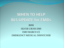 Slide 1 - Silver Cross Emergency Medical Services System