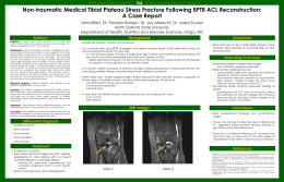 Non-traumatic Medical Tibial Plateau Stress Fracture Following