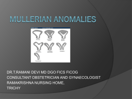 Mullerian anomalies - Nagercoil Obstetric and Gynaecological Society
