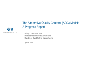 The Alternative Quality Contract (AQC) model