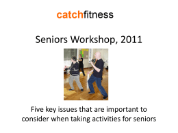 5 key issues to consider with Seniors