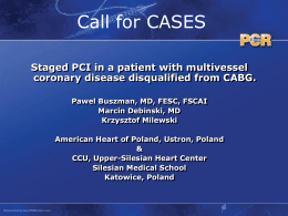 Staged PCI in a patient with multivessel coronary disease