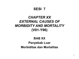 BAB XX EXTERNAL CAUSES OF MORBIDITY & MORTALITY (V01