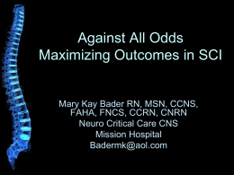 Against All Odds: Maximizing Outcomes in SCI
