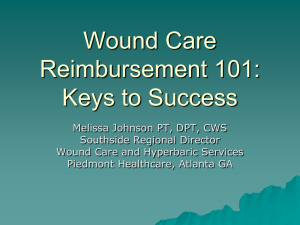 Wound Care Reimbursement 101