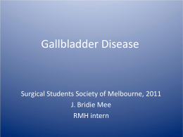 Gallbladder Disease - Surgical Students Society of Melbourne