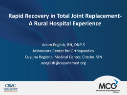 Rapid Recovery in Total Joint Replacement- A Rural