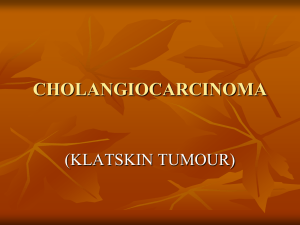 KLATSKIN TUMOUR - Pilgrims Hospital