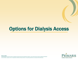 Options for Dialysis Access