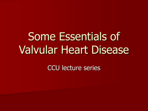 The Essentials of Valvular Heart Disease