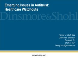 Emerging Issues in Antitrust: Healthcare Watchouts