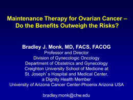 Maintenance therapy for ovarian cancer – Do the benefits
