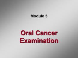 Module 5: Oral Cancer Exam