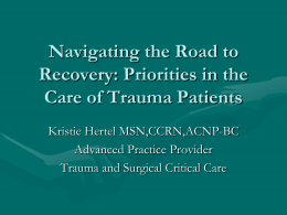 Navigating the Road to Recovery: Priorities in the Care of Trauma