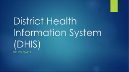 Health Information System(DHIS) IPMR