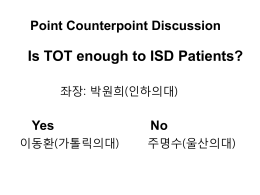 Does TOT Enough to ISD Patients? - Yes