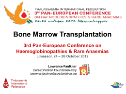 Bone marrow and stem cell transplantation A global perspective
