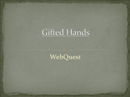 Gifted Hands Webquest