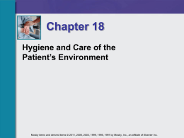 Hygiene and Care of the Patient`s Environment