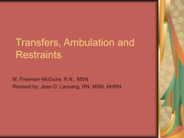 Transfers, Ambulation and Restraints