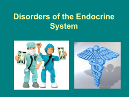 Disorders of the Endocrine System (lesson 3)