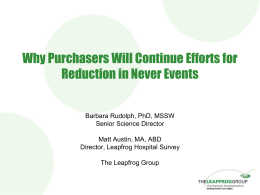 Why Purchasers Will Continue Efforts for Reduction in Never Events