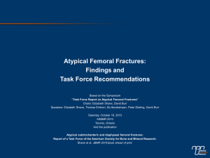 Atypical subtrochanteric and diaphyseal femoral fractures