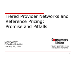 Tiered Provider Networks and Reference Pricing