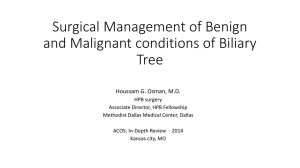 Surgical Management of Benign and Malignant Biliary Diseases