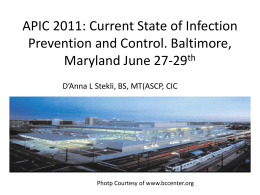 APIC 2011: Current State of Infection Prevention