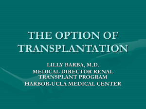 THE OPTION OF TRANSPLANTATION